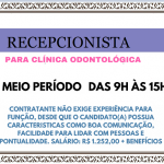 VAGA DISPONÍVEL RECEPCIONISTA CONSULTÓRIO ODONTOLÓGICO- CONFIRA OS REQUISITOS!