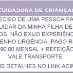 VAGA DISPONÍVEL PARA BABÁ – CONFIRA . Salário de R$ 1.190,00