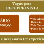 Vagas de Empregos para Recepcionista – Horários: 08h00 às 14h00 de Segunda á Sexta!
