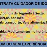 Vaga para cuidador de Idoso, de segunda a sexta. Salário R$ 1.469,85.