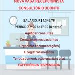 Vaga Aberta Para Recepcionista Em Consultório Odontológico – Salário R$ 1.346,78.