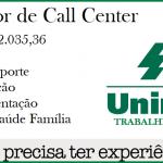 UNIMED abre vagas para Operador de Call Center, para Nível Médio. Salário R$ 2.035,36. – Não é necessário ter experiência!