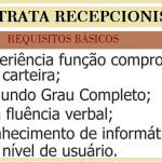 PRECISA-SE DE RECEPCIONISTA E AUXILIAR – CONTRATAÇÃO IMEDIATA. SALÁRIO R$ 1,500,0!