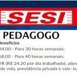 Sesi inicia novo Processo Seletivo Pedagogo. Salário de até R$ 4.668,00