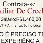 AUXILIAR DE CRECHE – ABRE 6 VAGAS PARA SELEÇÃO – SALÁRIO ATÉ R$ 1.478,00