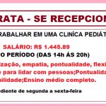 Contrata-se Recepcionista para trabalhar em Clinica Pediátrica – Meio Período – Salário: R$ 1.445,89 + Benefícios.