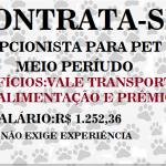 CONTRATO ATENDENTE PARA TRABALHAR EM PET SHOP . SALÁRIO : R$ 1.252,36!