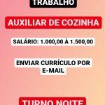 Vaga Para Auxiliar de Cozinha – Salário: R$1.000,00 á 1.500,00 Não Exige Experiência!
